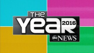 Watch ABC News Specials Season 1 Episode 111 - The Year: 2016 Online