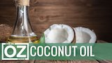 Watch The Dr. Oz Show - 5 Uses For Coconut Oil Online