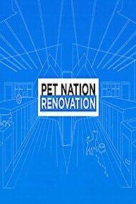 Pet Nation Renovation