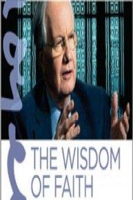 Bill Moyers: The Wisdom of Faith with Huston Smith