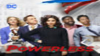 Watch Powerless Season 1 Episode 7 - Van v Emily: Dawn of...Online