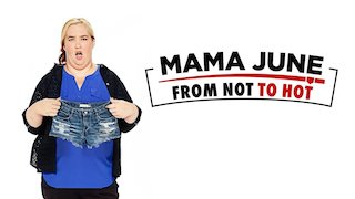 Watch Mama June: From Not to Hot Season 1 Episode 101 - XXL Edition: Red Hot...Online