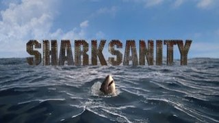 Watch Shark Week Season 2016 Episode 16 - Sharksanity 3 Online