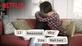 Watch 13 Reasons Why - 13 Reasons Why | Reasons Why You Matter | Netflix Online