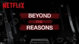 Watch 13 Reasons Why - 13 Reasons Why | Beyond The Reasons [HD] | Netflix Online