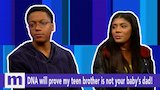 Watch Maury - DNA will prove my teen brother is not your babys dad! Monday on Maury | The Maury Show Online