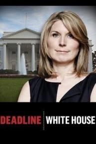 Deadline White House
