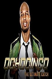 Ochocinco: The Ultimate Catch