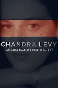 Chandra Levy: An American Murder Mystery