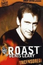 Roast of Denis Leary: Uncensored
