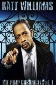 Katt Williams: The Pimp Chronicles
