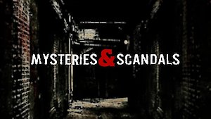 Watch Mysteries & Scandals Season 1 Episode 10 - Young Famous and Cr... Online