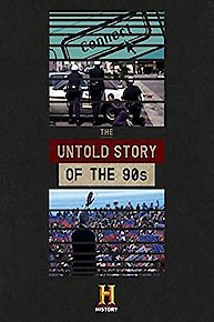 The Untold Story of the '90s