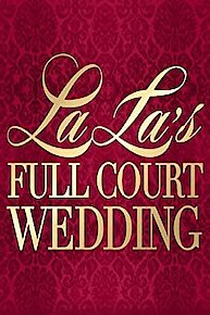 La La's Full Court Wedding