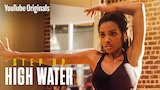 Watch Step Up: High Water - Step Up: High Water, Episode 2 Online