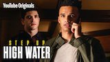 Watch Step Up: High Water - Step Up: High Water, Episode 10 Online