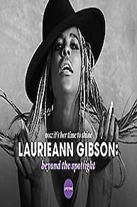 Laurieann Gibson: Beyond the Spotlight