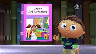 Watch Super Why! Season 7 Episode 15 - Zora's Art Adventure Online