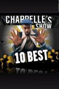 10 Best Collection of Chappelle's Show