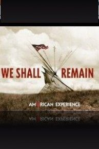 American Experience: We Shall Remain