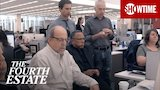 Watch The Fourth Estate - 'Great Stories Trump Everything Else' Official Clip | The Fourth Estate | SHOWTIME Online