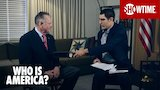 Watch Who Is America? - 'Roy Moore Interview' Ep. 3 Official Clip | Who Is America? | SHOWTIME Online