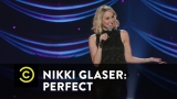 Watch Comedy Central Presents: Stand-Up Season  - Nikki Glaser: Perfect - Mom's Old Name Online
