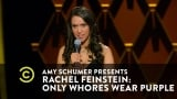 Watch Comedy Central Presents: Stand-Up Season  - Rachel Feinstein: Only Whores Wear Purple - Idiots Win Online