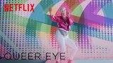 Watch Queer Eye - Queer Eye | Theme Song (All Things) Feat. Betty Who | Netflix Online