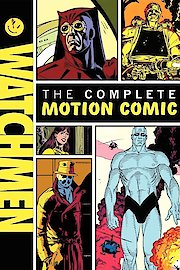 Watchmen The Complete Motion Comic