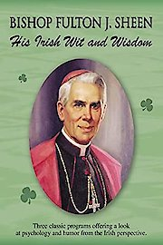 Fulton J. Sheen: His Irish Wit And Wisdom