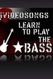 Learn To Play The Bass