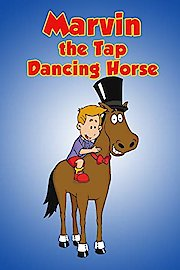 Marvin the Tap Dancing Horse