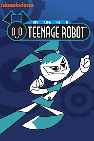 Watch my life as a teenage robot online full episodes of for My life as a teenage robot opening