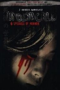 Japanese Horror Anthology: Underworld