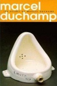 The Secret of Marcel Duchamp