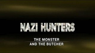 Watch Nazi Hunters Season 2 Episode 11 - The Monster and the ... Online
