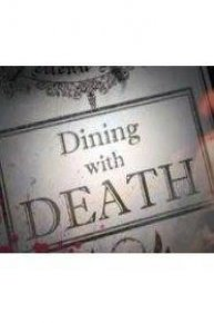 Dining With Death