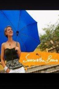 Samantha Brown's 10th Anniversary Specials