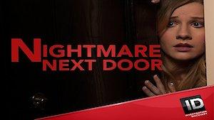 Watch Nightmare Next Door Season 10 Episode 8 - Everyone Has A Motiv... Online