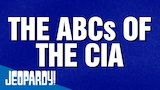 Watch Jeopardy! - The ABCs of the CIA | JEOPARDY! Online