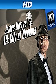 James Ellroy's LA: City Of Demons