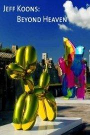 Jeff Koons: Beyond Heaven