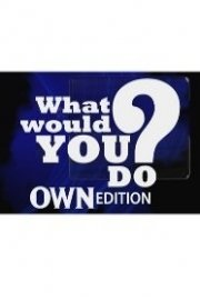 What Would You Do: OWN Edition