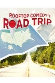 Rooftop Comedy's Road Trip
