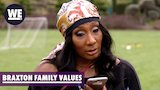 Watch Braxton Family Values - Birdman Calls Towanda | Braxton Family Values | WE tv Online