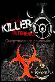 Killer Outbreaks