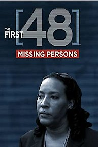 first 48 missing persons episode guide