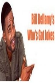 Bill Bellamy's Who's Got Jokes