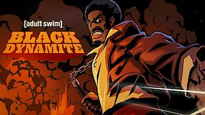 Watch Black Dynamite Season 2 Episode 9 - The Dark Side of the... Online
